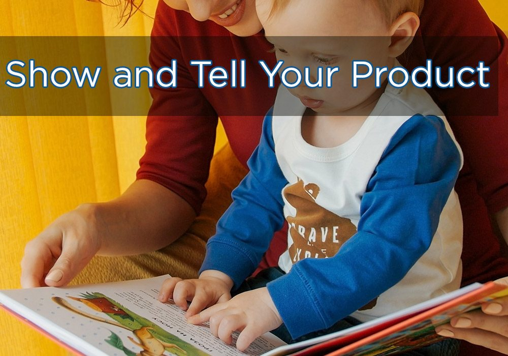 Write an effective blog that will show and tell your product to the world...